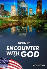 Encounter with God - 13/01/19 - Houston