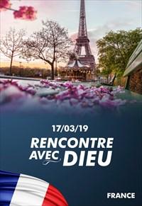 Rencontre avec Dieu - 17/03/19 - France