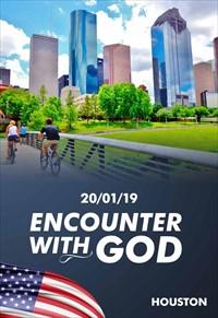 Encounter with God - 20/01/19 - Houston