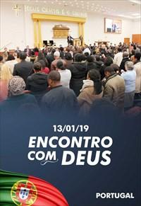 Encontro com Deus - 13/01/19 - Portugal