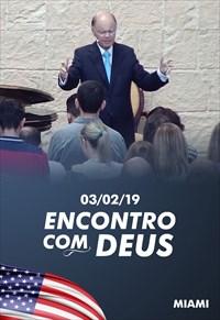 Encontro com Deus - 03/02/19 - Miami