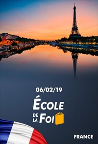 École de la Foi - 06/02/19 - France