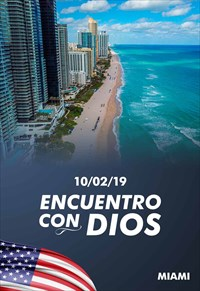Encuentro con Dios - 10/02/19 - Miami