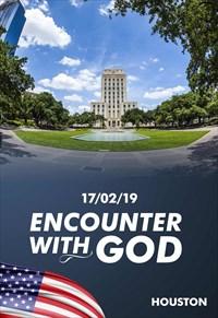 Encounter with God - 17/02/19 - Houston