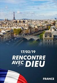 Rencontre avec Dieu - 17/02/19 - France