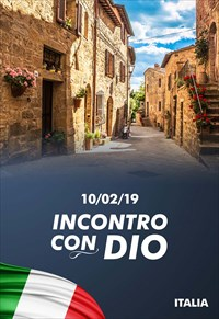 Incontro con Dio - 10/02/19 - Italia
