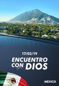 Encuentro con Dios - 17/02/19 - México