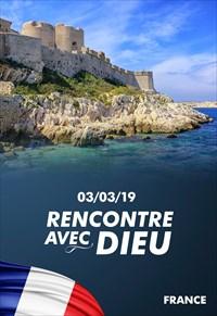 Rencontre avec Dieu - 03/03/19 - France