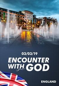 Encounter with God - 03/03/19 - England