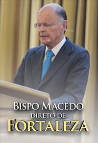 Bispo Macedo direto de Fortaleza