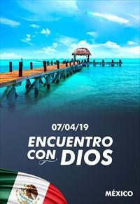 Encuentro con Dios - 07/04/19 - México