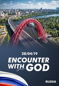 Encounter with God - 28/04/19 - Russia