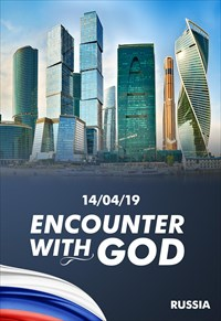 Encounter with God - 14/04/19 - Russia