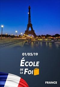 École de la foi - 01/05/19 - France