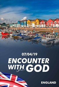 Encounter with God - 07/04/19 - England