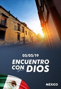 Encuentro con Dios - 05/05/19 - México