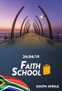 Faith School - 24/04/19 - South Africa