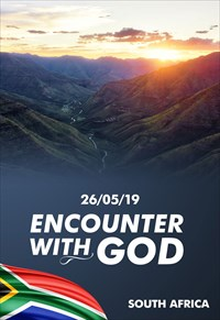 Encounter with God - 26/05/19 - South Africa