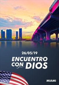 Encuentro con Dios - 26/05/19 - Miami