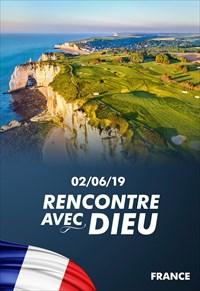 Rencontre avec Dieu - 02/06/19 - France