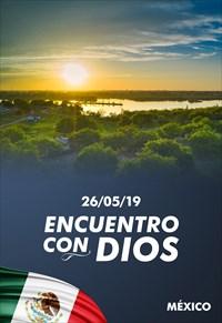 Encuentro con Dios - 26/05/19 - México