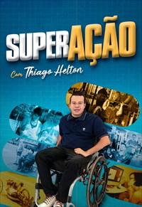 SuperAção - Com Thiago Helton