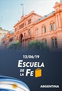 Escuela de la Fe - 12/06/19 - Argentina