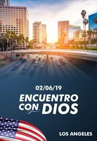 Encuentro con Dios - 02/06/19 - Los Angeles