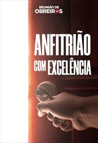 Anfitrião com excelência - Reunião de obreiros - 15/06/19