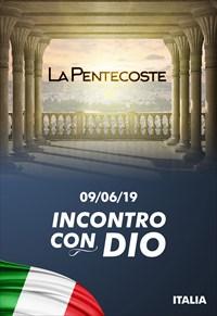La Pentecoste - 09/06/19 - Italia