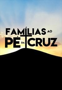 Famílias ao pé da Cruz - 20/06/19