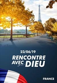Rencontre avec Dieu - 23/06/19 - France
