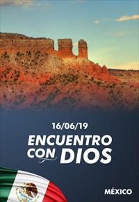 Encuentro con Dios - 16/06/19 - México
