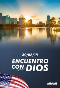 Encuentro con Dios - 30/06/19 - Miami