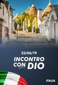 Incontro con Dio - 23/06/19 - Italia