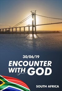 Encounter with God - 30/06/19 - South Africa