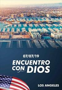 Encuentro con Dios - 07/07/19 - Los Angeles