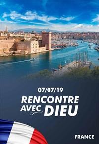 Rencontre avec Dieu - 07/07/19 - France