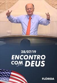 Encontro com Deus - Bispo Macedo - Flórida - 29/07/19
