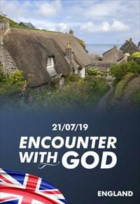Encounter with God - 21/07/19 - England