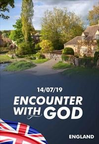 Encounter with God - 14/07/19 - England