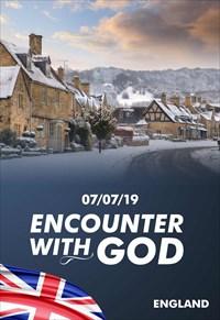 Encounter with God - 07/07/19 - England