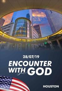 Encounter with God -28/07/19 - Houston