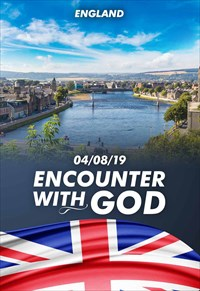 Encounter with God - 04/08/19 - England
