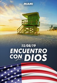 Encuentro con Dios - 15/08/19 - Miami