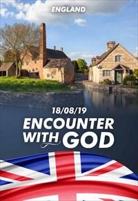Encounter with God - 18/08/19 - England