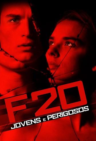 F20 - Jovens e Perigosos