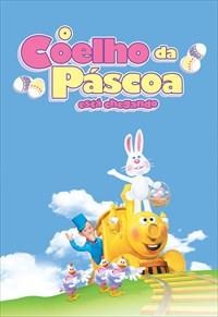O Coelho da Páscoa Está Chegando