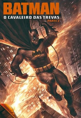 Batman - O Cavaleiro das Trevas - Parte 2