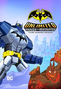 Batman Unlimited - Robôs Vs. Mutantes
